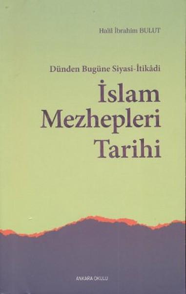 Dünden Bugüne Siyasi-İtikadi İslam Mezhepleri Tarihi.pdf