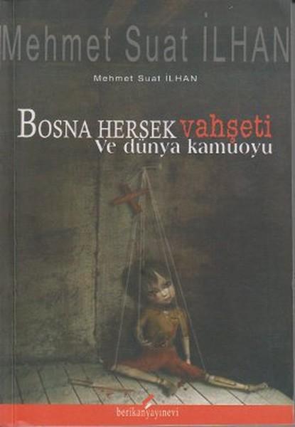 Bosna Hersek Vahşeti ve Dünya Kamuoyu.pdf
