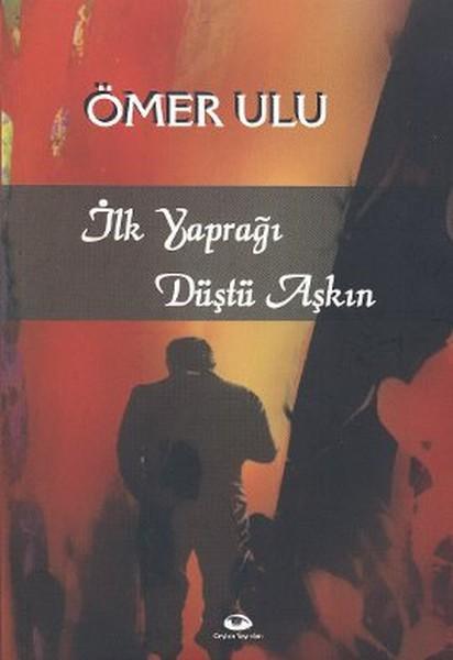 İlk Yaprağı Düştü Aşkın.pdf