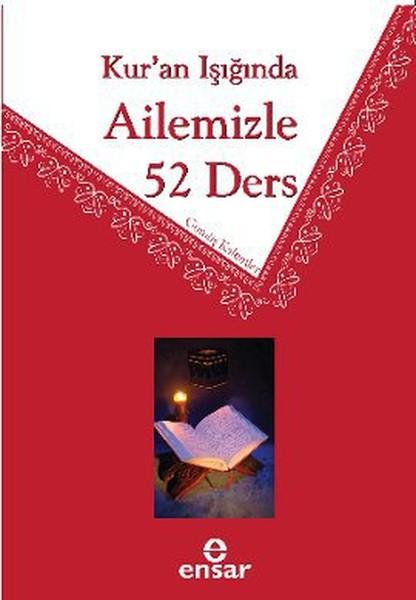 Kuran Işığında Ailemizle 52 Ders.pdf