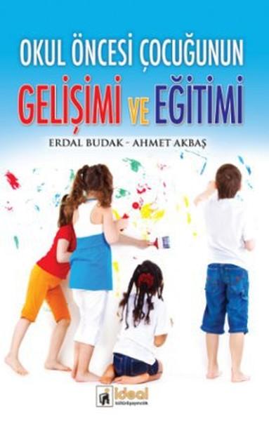 Okul Öncesi Çocuğunun Gelişimi ve Eğitimi.pdf