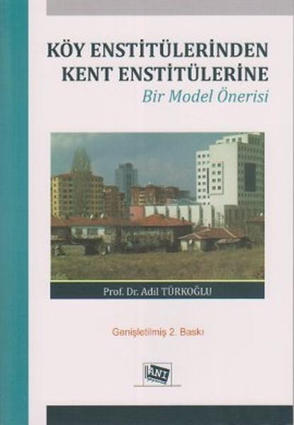 Köy Enstitülerinden Kent Enstitülerine Bir Model Önerisi.pdf