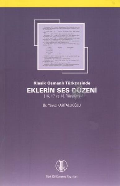Klasik Osmanlı Türkçesinde Eklerin Ses Düzeni.pdf
