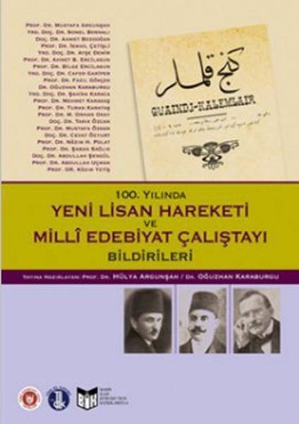 100. Yılında Yeni Lisan Hareketi ve Milli Edebiyat Çalıştayı Bildirileri.pdf