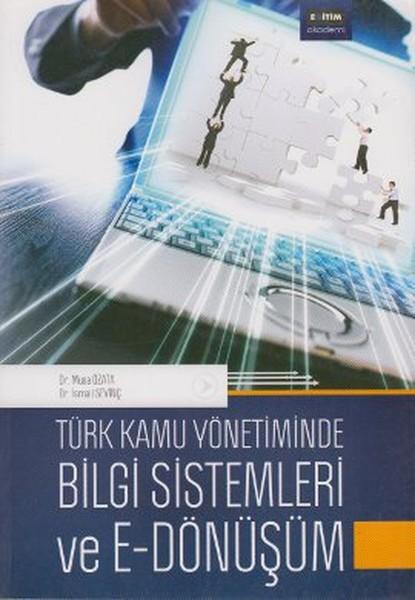 Türk Kamu Yönetiminde Bilgi Sistemleri ve E - Dönüşüm.pdf
