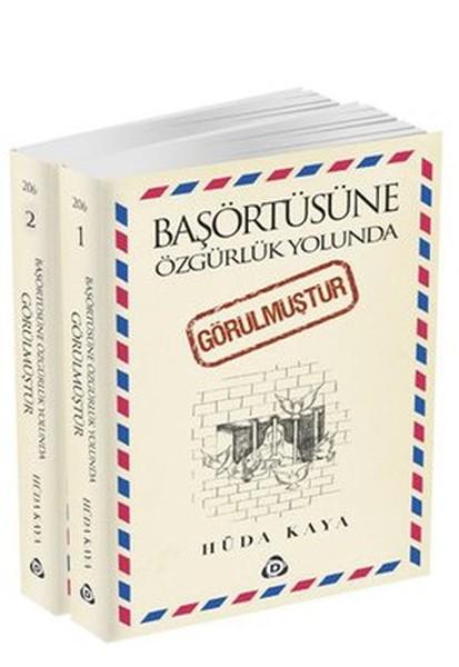 Başörtüsüne Özgürlük Yolunda Görülmüştür (2 Cilt Takım).pdf