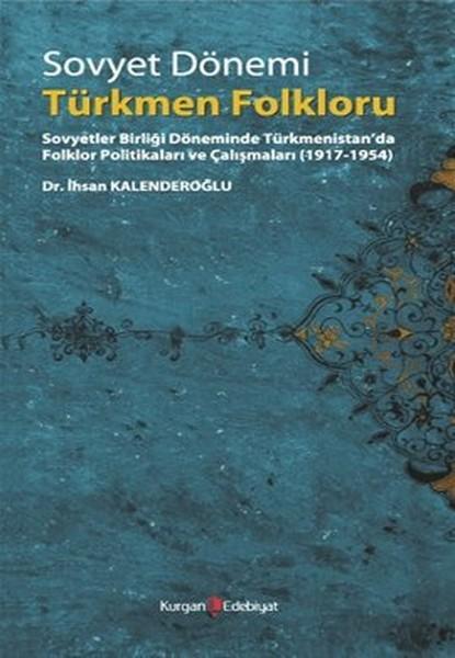 Sovyet Dönemi Türkmen Folkloru.pdf