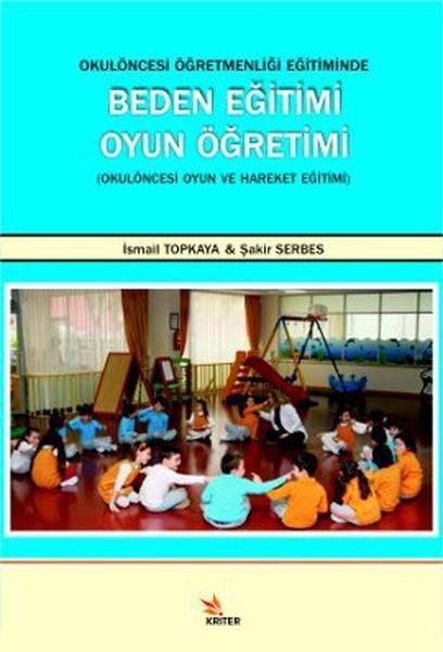 Okul Öncesi Öğretmenliği Eğitiminde Beden Eğitimi Oyun Öğretimi.pdf
