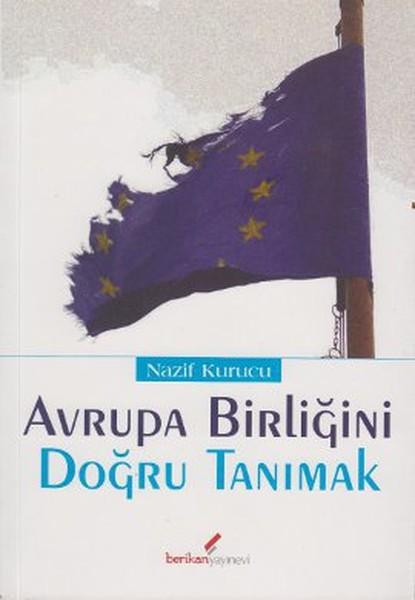 Avrupa Birliğini Doğru Tanımak.pdf