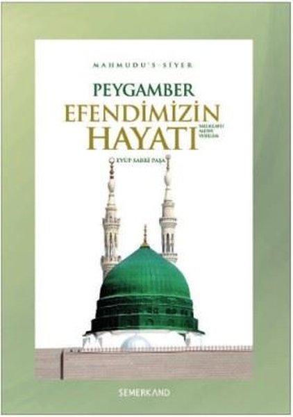 Peygamber Efendimizin (S.A.V) Hayatı (Ciltli) - Mahmudus Siyer.pdf