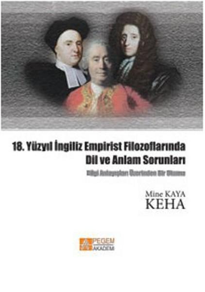 18. Yüzyıl İngiliz Empirist Filozoflarında Dil ve Anlam Sorunları.pdf