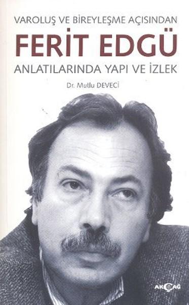 Varoluş ve Bireyleşme Açısından Ferit Edgü Anlatılarında Yapı ve İzlek.pdf