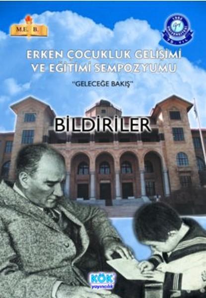Erken Çocukluk Gelişimi ve Eğitimi Sempozyumu - Geleceğe Bakış.pdf