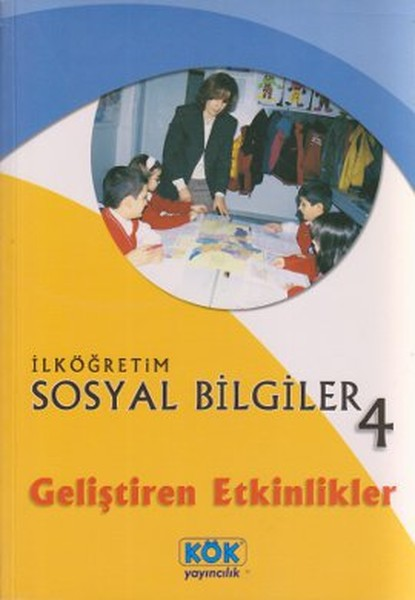 İlköğretim Sosyal Bilgiler 4 - Geliştiren Etkinlikler
