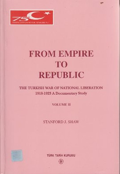 From Empire to Republic Volume 2 / The Turkish War of National Liberation 1918-1923 A Documentary St.pdf