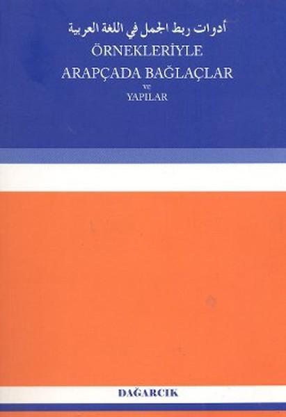 Örnekleriyle Arapçada Bağlaçlar ve Yapılar.pdf