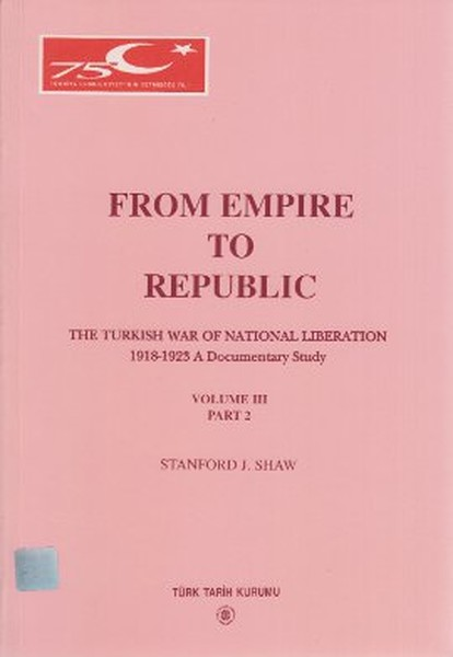 From Empire To Republic Volume 3 Part: 2 The Turkish War of National Liberation 1918-1923 A Document.pdf
