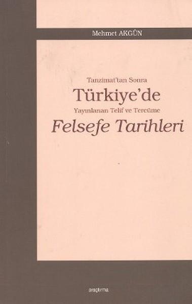 Tanzimattan Sonra Türkiyede Yayınlanan Telif ve Tercüme Felsefe Tarihleri.pdf