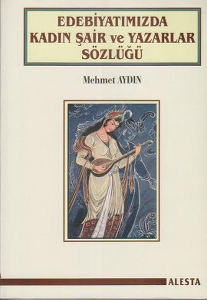 Edebiyatımızda Kadın Şair ve Yazarlar Sözlüğü.pdf