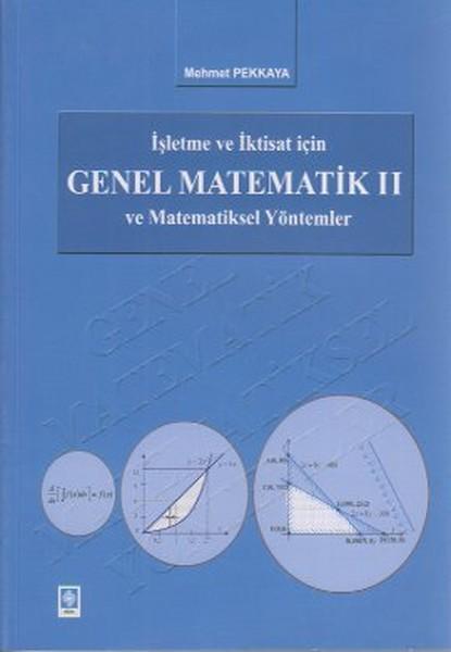 İşletme ve İktisat İçin Genel Matematik ve Matematiksel Yöntemler 2.pdf