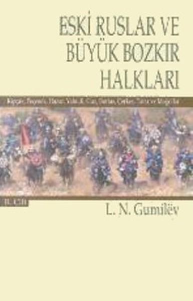 Eski Ruslar ve Büyük Bozkır Halkları Cilt: 2.pdf