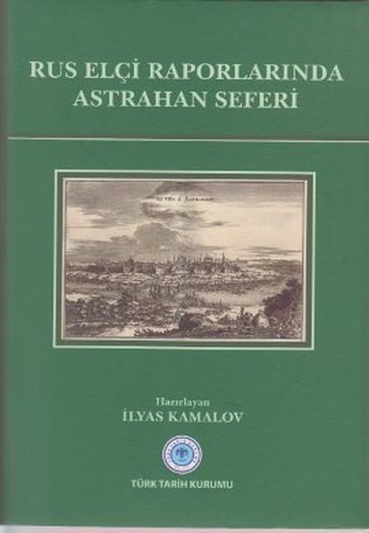 Rus Elçi Raporlarında Astrahan Seferi.pdf