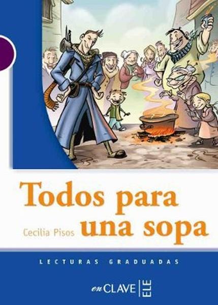Todos Para Una Sopa (LG Nivel-1) İspanyolca Okuma Kitabı.pdf