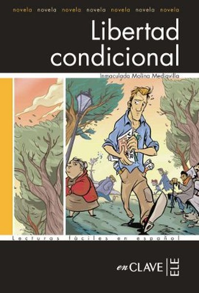 Libertad Condicional (LFEE Nivel-3) İspanyolca Okuma Kitabı.pdf