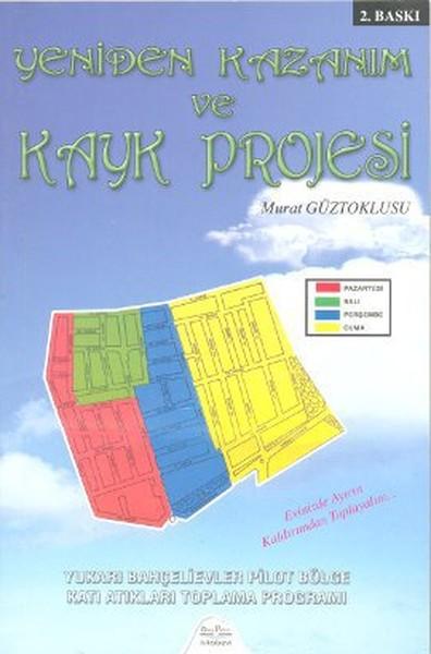 Yeniden Kazanım ve Kayk Projesi.pdf