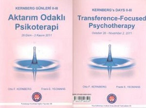 Kernberg Günleri 2 - 3 Aktarım Odaklı Psikoterapi - Kernbergs Days 2 - 3 Transference-Focused Psych.pdf
