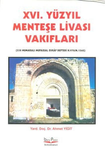 16. Yüzyıl Menteşe Livası Vakıfları.pdf