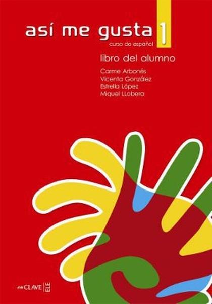Asi me Gusta 1 Libro del Alumno (Ders Kitabı).pdf