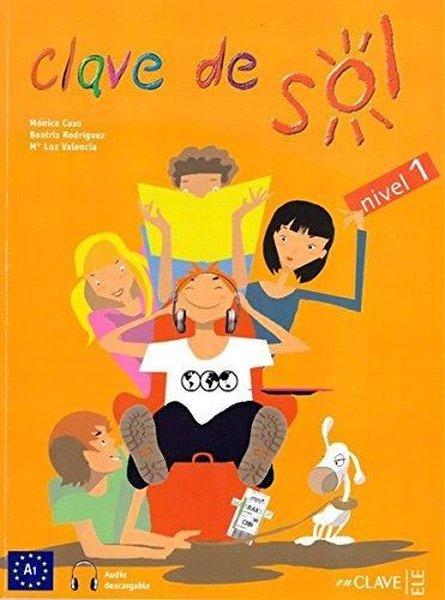 Clave de Sol 1 Libro del Alumno 10-13 yaş İspanyolca Temel Seviye.pdf