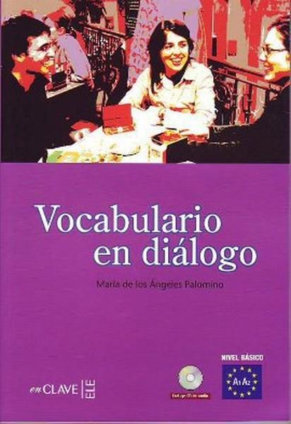 Vocabulario en Dialogo A1-A2 + CD (İspanyolca Temel Seviye Kelime Bilgisi).pdf