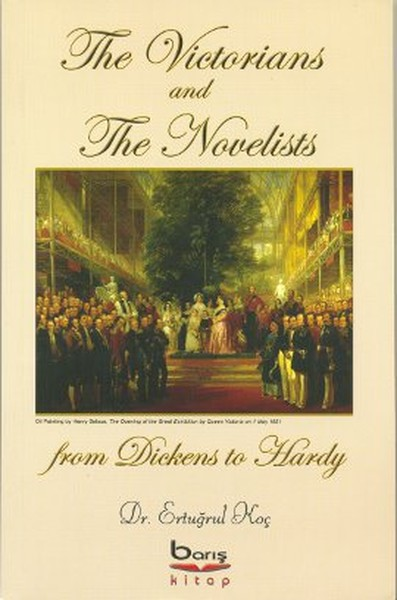 The Victorians and The Novelists from Dickens to Hardy