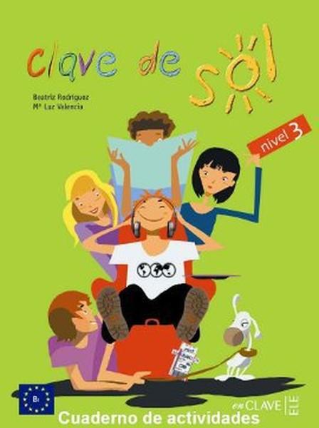 Clave de Sol 3 Cuaderno de Actividades (Etkinlik Kitabı) 10-13 Yaş İspanyolca Orta Seviye.pdf