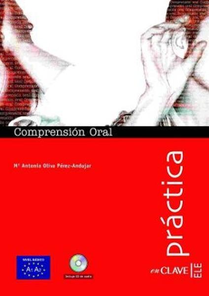 Comprension Oral A1-A2 + CD (Practica) - Temel Seviye İspanyolca Dinleme.pdf