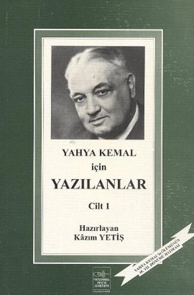 Yahya Kemal İçin Yazılanlar 1. Cilt.pdf