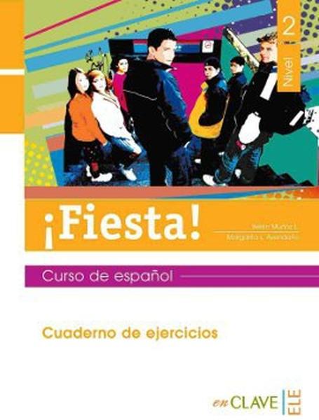 Fiesta! 2 Cuaderno de Ejercicios (Çalışma Kitabı) 13-15 Yaş İspanyolca Orta Seviye.pdf