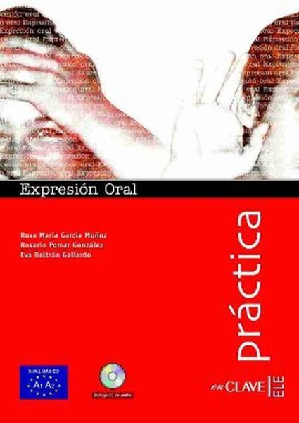 Expresion Oral A1-A2 + CD (Practica) - İspanyolca Temel Seviye Konuşma.pdf