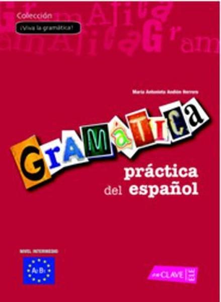 Gramatica Practica del Espanol A2-B1 (İspanyolca Orta Seviye Gramer).pdf