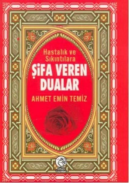Hastalık ve Sıkıntılara Şifa Veren Dualar (Cep Boy).pdf