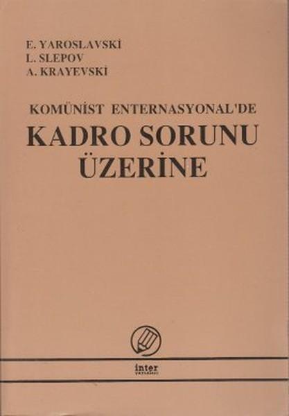 Komünist Enternasyonalde Kadro Sorunu Üzerine.pdf