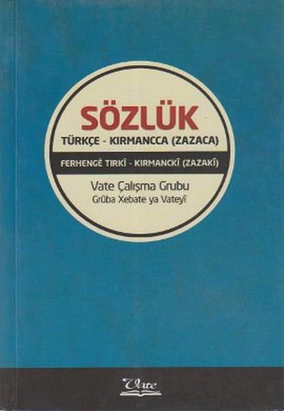 Sözlük / Türkçe - Kırmancca (Zazaca).pdf