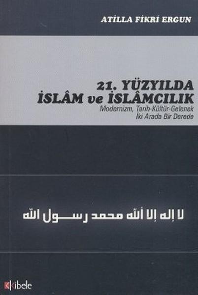 21. Yüzyılda İslam ve İslamcılık.pdf