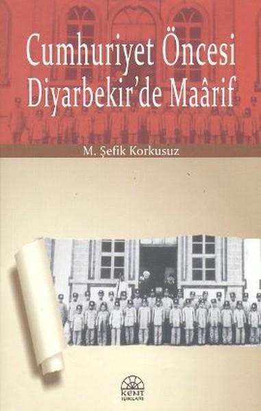 Cumhuriyet Öncesi Diyarbekirde Maarif.pdf