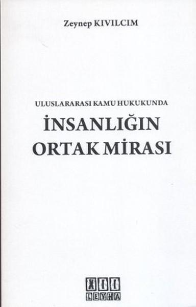 Uluslararası Kamu Hukukunda İnsanlığın Ortak Mirası.pdf
