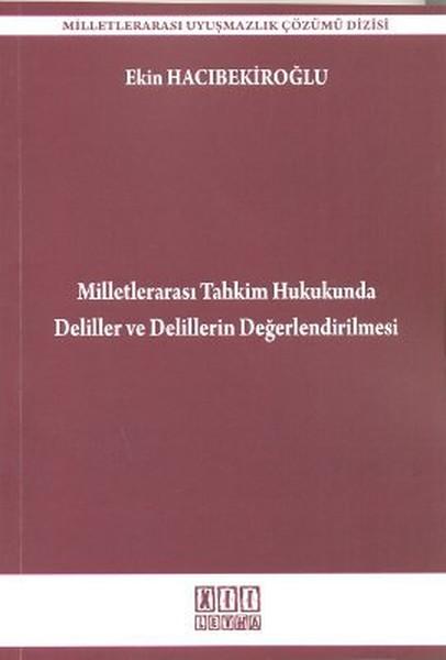 Milletlerarası Tahkim Hukukunda Deliller ve Delillerin Değerlendirilmesi.pdf