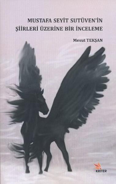 Mustafa Seyit Sutüvenin Şiirleri Üzerine Bir İnceleme.pdf