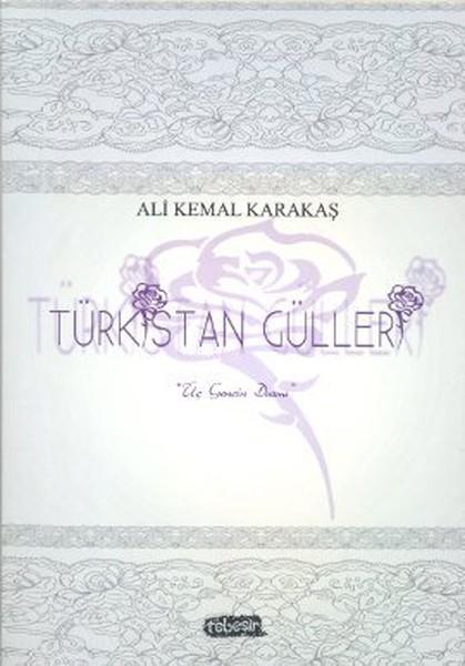 Türkistan Gülleri